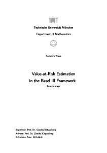 Value-at-Risk Estimation in the Basel III Framework