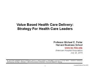 Value Based Health Care Delivery: Strategy For Health Care Leaders