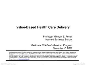 Value-Based Health Care Delivery