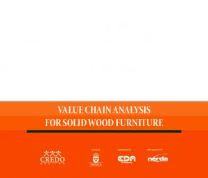 VALUE CHAIN ANALYSIS FOR SOLID WOOD FURNITURE