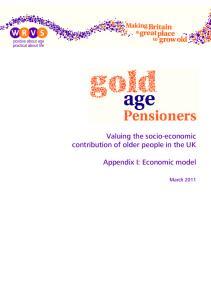 Valuing the socio-economic contribution of older people in the UK. Appendix I: Economic model