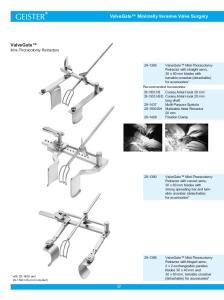 ValveGate Minimally Invasive Valve Surgery. ValveGate Mini-Thoracotomy Retractors