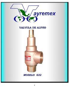VALVULA DE ALIVIO MODELO 632