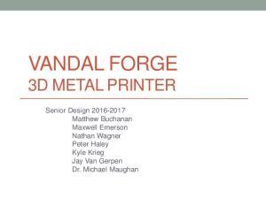 VANDAL FORGE 3D METAL PRINTER