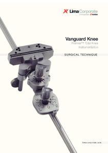 Vanguard Knee. Premier Total Knee Instrumentation SURGICAL TECHNIQUE