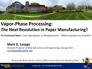 Vapor-Phase Processing: The Next Revolution in Paper Manufacturing?