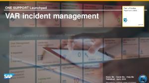 VAR incident management