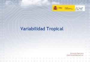 Variabilidad Tropical. Ernesto Barrera