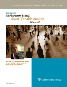 Variable Annuity different? Select. why is the Northwestern Mutual THE NORTHWESTERN MUTUAL LIFE INSURANCE COMPANY (NORTHWESTERN MUTUAL)