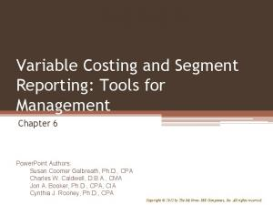 Variable Costing and Segment Reporting: Tools for Management