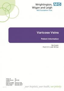 Varicose Veins. Patient Information. Day Surgery Ward 2 & 3, Leigh Infirmary