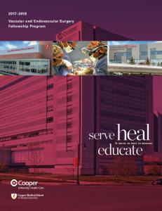 Vascular and Endovascular Surgery Fellowship Program. heal. serve. educate. To serve, to heal, to educate