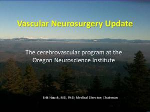 Vascular Neurosurgery Update