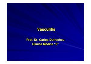 Vasculitis. Prof. Dr. Carlos Dufrechou 2