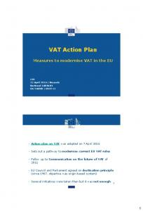 VAT Action Plan. Measures to modernise VAT in the EU. Action plan on VAT was adopted on 7 April 2016