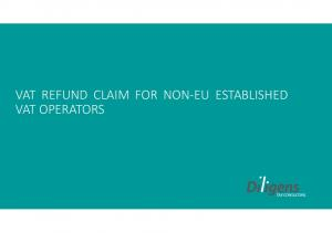VAT REFUND CLAIM FOR NON-EU ESTABLISHED VAT OPERATORS
