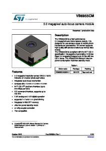 VB6955CM. 5.0 megapixel auto-focus camera module. Description. Features