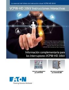 VCPW-HD 38kV Instrucciones interactivas