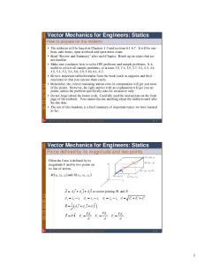 Vector Mechanics for Engineers: Statics. Vector Mechanics for Engineers: Statics