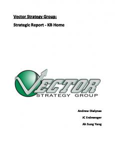 Vector Strategy Group: Strategic Report - KB Home