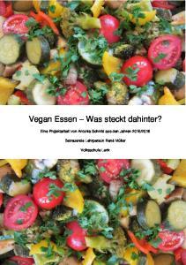 Vegan Essen Was steckt dahinter?