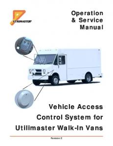 Vehicle Access Control System for Utilimaster Walk-In Vans