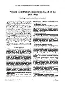 Vehicle-infrastructure localization based on the SME filter