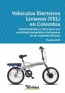Vehículos Eléctricos Livianos (VEL) en Colombia
