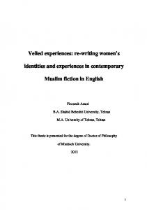 Veiled experiences: re-writing women's. identities and experiences in contemporary. Muslim fiction in English
