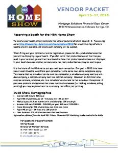 VENDOR PACKET. April 15 17, Reserving a booth for the HBA Home Show Show Demographics