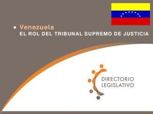 Venezuela EL ROL DEL TRIBUNAL SUPREMO DE JUSTICIA