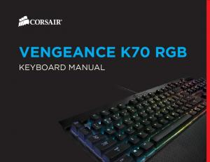 VENGEANCE K70 RGB KEYBOARD MANUAL