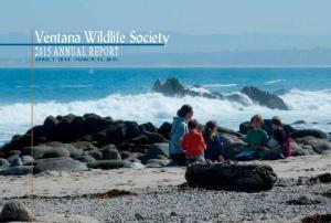 Ventana Wildlife Society Annual Report. April 1, March 31, 2015