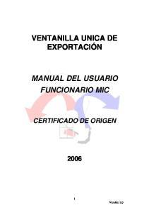 VENTANILLA UNICA DE EXPORTACIÓN MANUAL DEL USUARIO FUNCIONARIO MIC