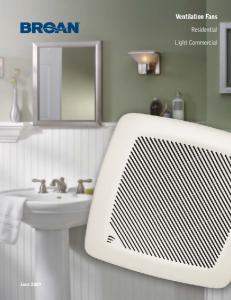 Ventilation Fans. Residential Light Commercial