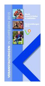 VERANSTALTUNGEN IN LOHFELDEN Musik Kunst & Kultur in Lohfelden. Veranstaltungen 2015