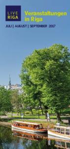 Veranstaltungen in Riga JULI AUGUST SEPTEMBER 2017