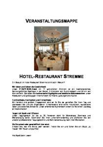 VERANSTALTUNGSMAPPE HOTEL-RESTAURANT STREMME. Ein Besuch im Hotel-Restaurant Stremme lohnt sich! Warum?