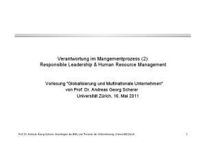 Verantwortung im Mangementprozess (2): Responsible Leadership & Human Resource Management
