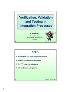 Verification, Validation and Testing in Integration Processes