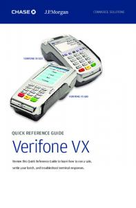 Verifone VX QUICK REFERENCE GUIDE. Review this Quick Reference Guide to learn how to run a sale,