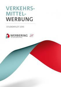 VERKEHRS- MITTEL- WERBUNG STUDIENFAZIT 2015