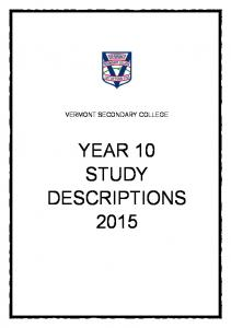 VERMONT SECONDARY COLLEGE YEAR 10 STUDY DESCRIPTIONS 2015