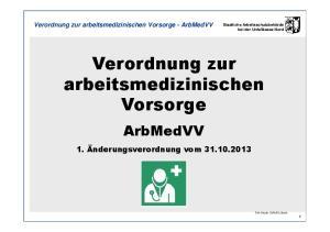 Verordnung zur arbeitsmedizinischen Vorsorge