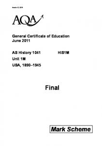 Version 1.0: klm. General Certificate of Education June AS History 1041 Unit 1M USA, Final. Mark Scheme
