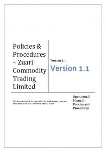 Version 1.1. Policies & Procedures Zuari Commodity Trading Limited. Version 1.1. Operational Manual Policies and Procedures