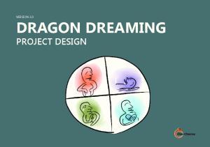 VERSION 2.0 DRAGON DREAMING PROJECT DESIGN. Project Design