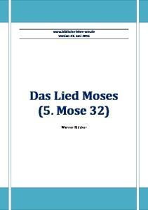 Version 23. Juni 2015 Das Lied Moses (5. Mose 32)