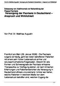 Versorgung der Psoriasis in Deutschland Anspruch und Wirklichkeit