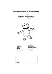 Versuch Q1. Äußerer Photoeffekt. Sommersemester Daniel Scholz